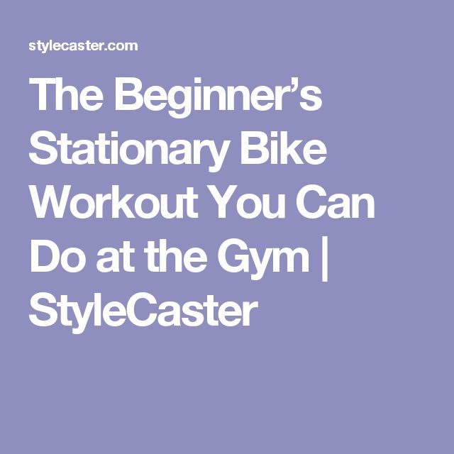 Best 25 Stationary Bike Workouts Ideas On Pinterest Bike