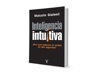 Inteligencia intuitiva – Malcolm Gladwell   El Oso Panda