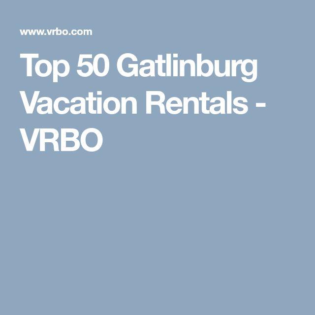 Top 50 Gatlinburg Vacation Rentals - VRBO