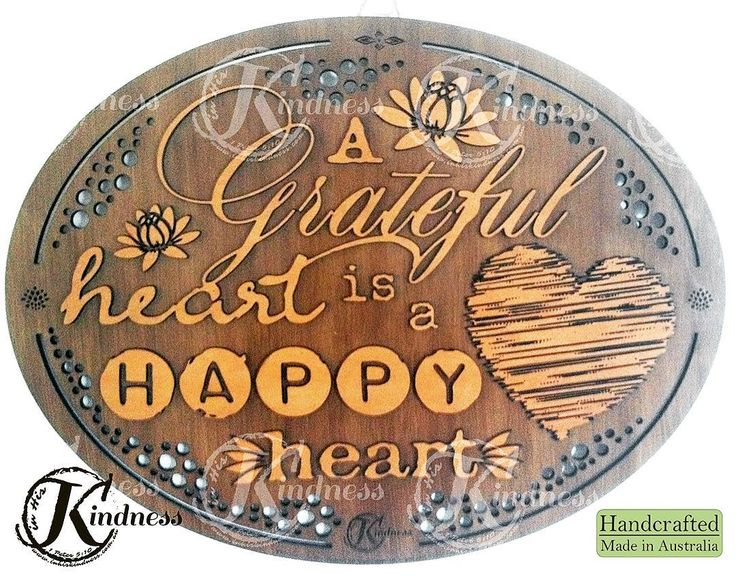 This is such a true statement. Here's to hoping your heart is filled with gratitude and happiness today! #inhiskindness #inspirational #quotes #agratefulheartisahappyheart #handcrafted #madeinaustralia #madewithlove #lasercut #laserengraving #grateful #happy #heart #woodworking #unique #wallart #believe