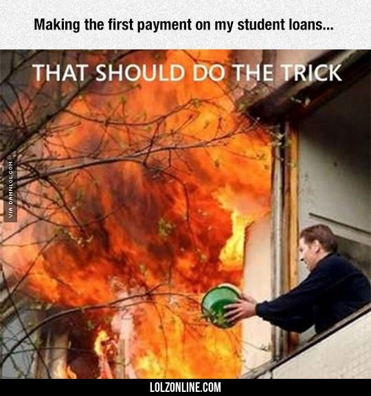 Dealing With Student Loans#funny #lol #lolzonline