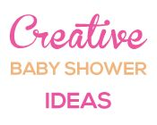 Baby Shower Ideas - Creative Ideas For The Best Party!