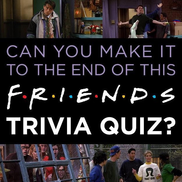 The ULTIMATE Friends Trivia Quiz - playbuzz.com