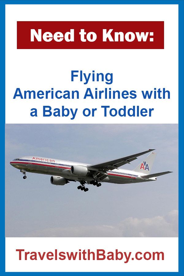 Need To Know Flying American Airlines With A Baby Or Toddler In 2018