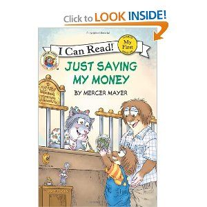 Little Critter: Just Saving My Money (My First I Can Read) [Paperback] $3.99