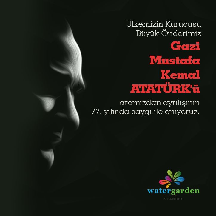 Büyük Önder Mustafa Kemal Atatürk'ü ölümünün 77'nci yılında saygı ve minnet ile anıyoruz.