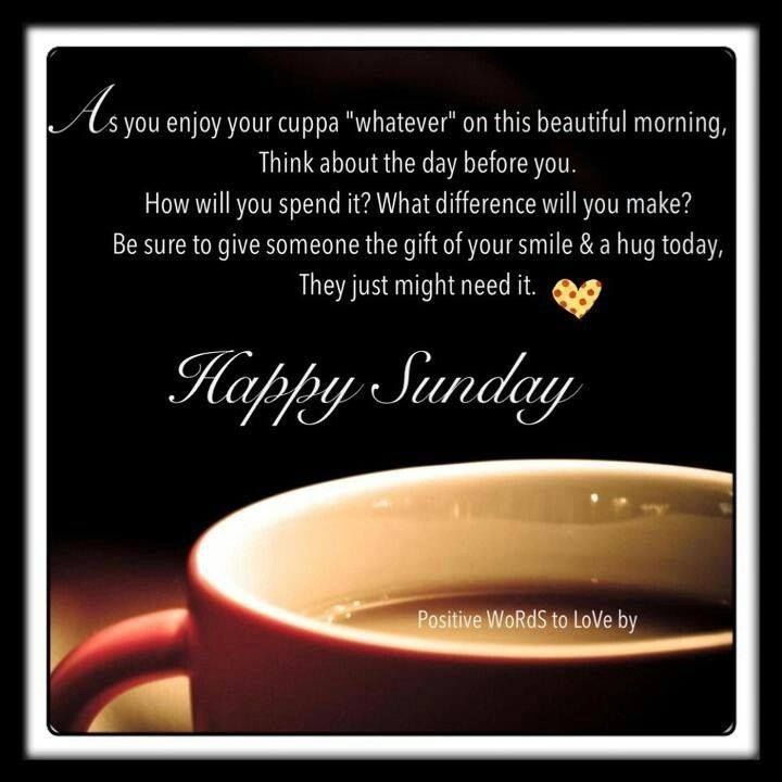 Happy Sunday Morning coffee good morning sunday sunday quotes happy sunday sunday quote happy sunday quotes