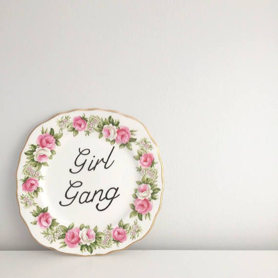 Girl Gang Floral Vintage Side Plate.Hand Painted-Funny Typography print typography sign Vintage plate Vintage sign Personalised sign Personalised plate custom sign custom plate feminist