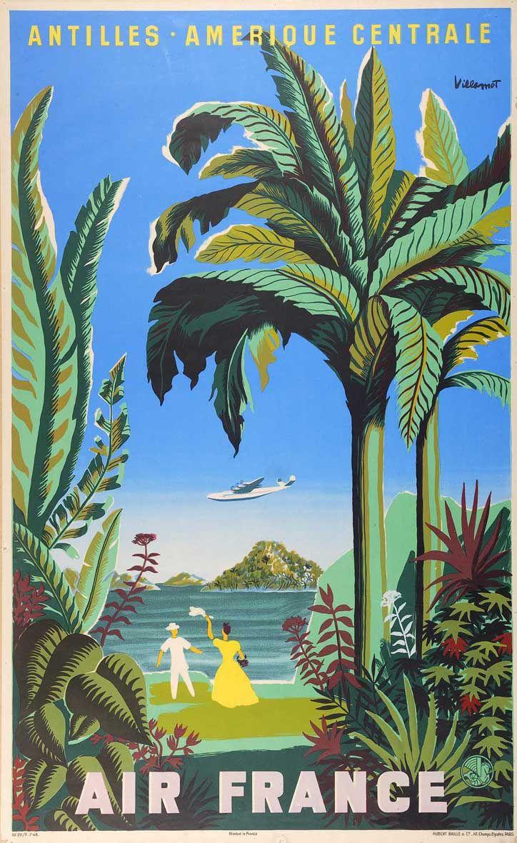 Villemot  -   Antilles Amerique Centrale: Air France;  French Caribbean, Central America, 1952 #affiche #plages #essenzadiriviera www.varaldocosmetica.it/en