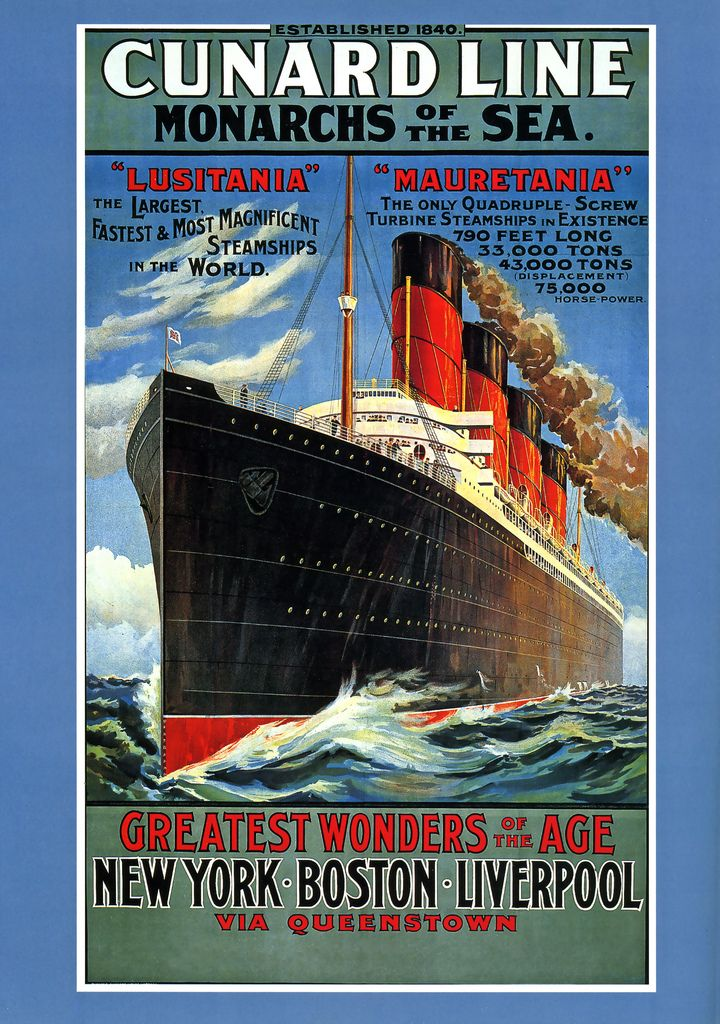 Cunard Line poster - 1907 Grandmother Augusta immigrated from Sweden in 1908 on the RMS Lusitania.
