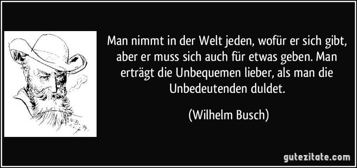 Die besten 25 Ideen zu Wilhelm Busch Zitate auf Pinterest | Wilhelm busch ...