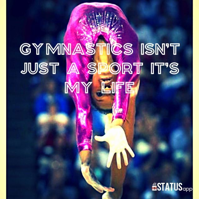 Gymnastics isn't just a sport. It's my life So true I'm a gymnast Don't give up ❤⚓love it