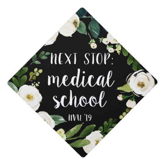 Next Stop Med School | Custom Class Year Graduation Cap Topper | Zazzle.com