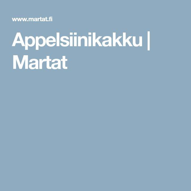 Appelsiinikakku | Martat