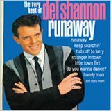 Runaway: The Very Best of Del Shannon [CD], 08393692