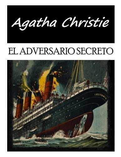 El Adversario Secreto - The Secret adversary