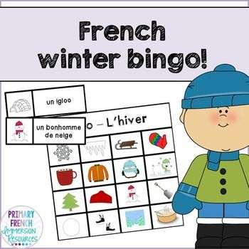 French winter / l'hiver - bingo. Practice French winter vocabulary with your French Immersion or Core French students!