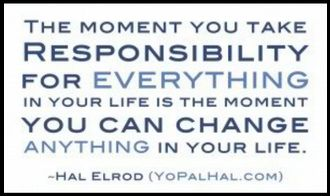 quotes about accountability | Shouldn't Life Be More Than This?: Saturday Quote: Take responsibility