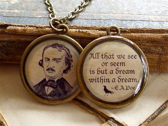 Edgar Allan Poe and Quote Necklace - DOUBLE-SIDED Antique Goth Print Necklace W/ Chain in Antiqued Brass - The Raven. $14.00, via Etsy.