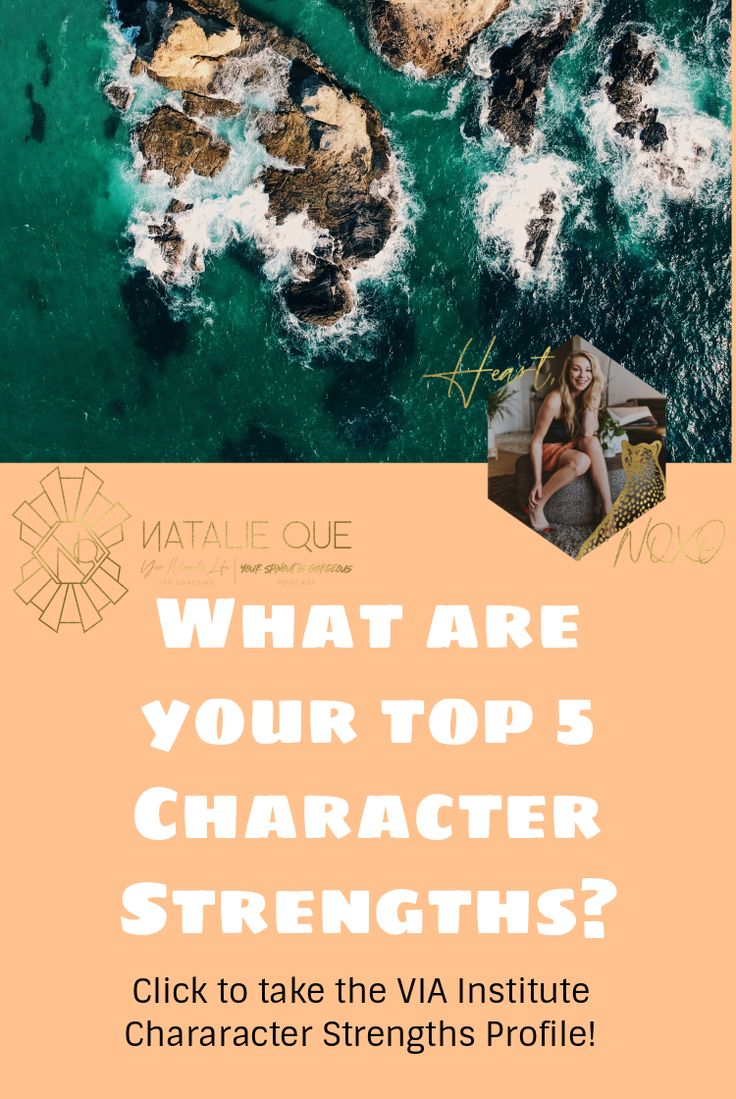 Find Out Your Top 5 Character Strengths Today Character Strengths Blog Coaching How To Find Out