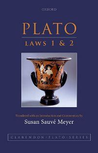Laws 1 and 2 / Plato ; translated with an introduction and commentary by Susan Sauvé Meyer - Oxford, United Kingdom : Oxford University Press, 2015