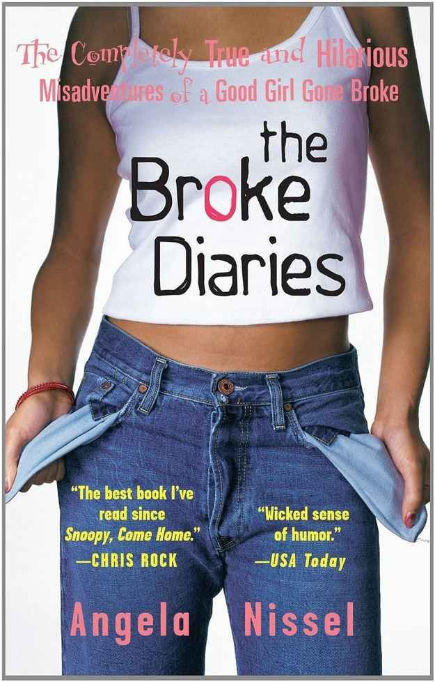 The Broke Diaries , by Angela Nissel | 32 Books Guaranteed To Make You Laugh Out Loud