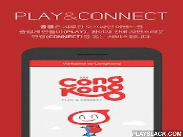CongKong – Offline Evnet SNS  Android App - playslack.com ,  Play & Connect, CongKong!CongKong makes a boring Offline-Event entertaining, and helps the participants to connect naturally.Enjoy many kinds of Offline-Events with CongKong! There are no such a boring seminars, conferences, fairs and exhibitions. Take part in enjoyable 'PlayCards', Collect various badges. And Connect with new & various friends at real time, real world.[Highlights]◆ Enjoy the event with various CongKong's…
