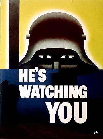 U.S. World War II poster:  He's Watching You, by Glenn Grohe, ca. 1942