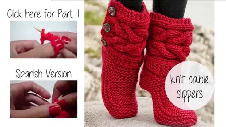 HOW TO KNIT CABLE SLIPPERS PART 2