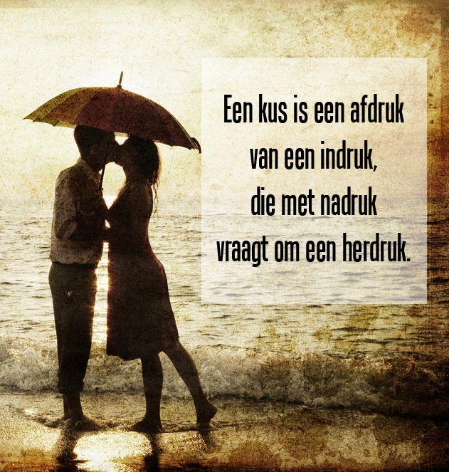 Een kus is een afdruk van een indruk die met name vraagt om een herdruk.