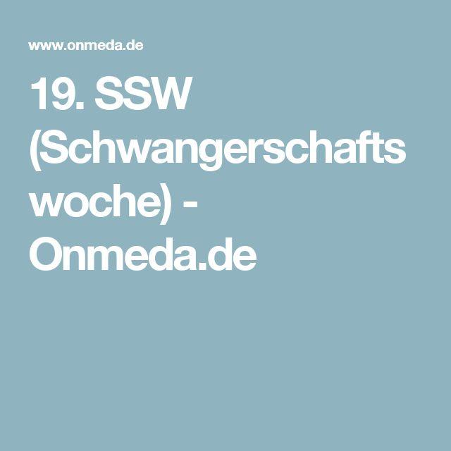19. SSW (Schwangerschaftswoche) - Onmeda.de