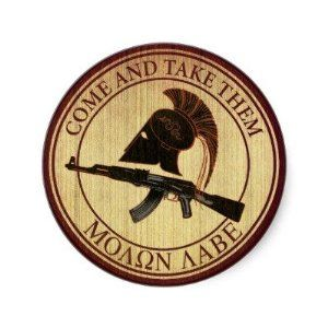 Molon Labe (Come and Take Them) Stickers by Zazzle. $6.40. Molon Labe (Come and Take Them) Modernized version of the classic heroic expression. Created by reflexart Keywords: leonidas, sparta, battle of thermopylae, texas revolution, soccent, gun control, wariors, second amendment, molon labe, us constitution, come and take them, patriotism, heroes, ak 47, freedom, military, gun rights, greek, rifle, war effort