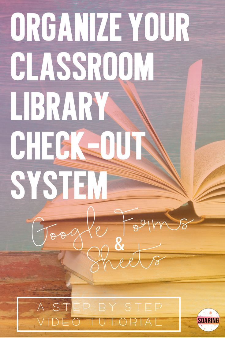 Use Google Forms and Sheets to create a classroom library checkout system that works! A step by step video tutorial to get you organized for the upcoming school year!