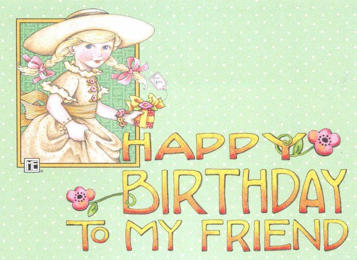 The 25 best Happy birthday my friend ideas – Happy Birthday Friend Card