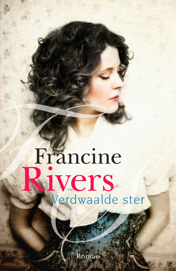 'Verdwaalde ster' – Francine Rivers