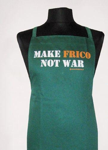 """""""Make frico not war"""" Grembiule da cucina"""