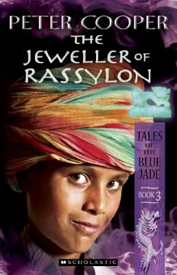 The jeweller of Rassylon  by Cooper, Peter . Series: Tales of the blue jade : bk. 3. Omnibus, 2013