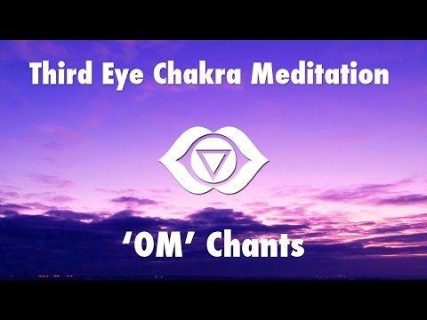 1 Hour Magical Chants for Third Eye Chakra Meditation [ OM ] | Chakra Healing Open Music - YouTube