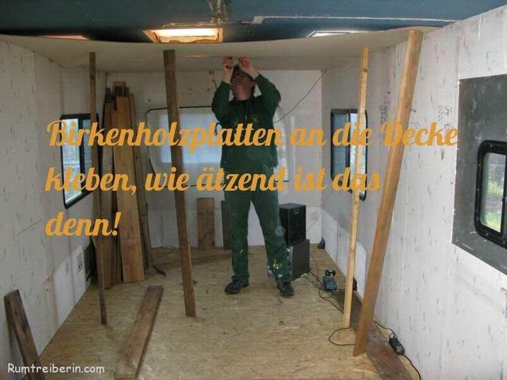 Schön   #Birkenholzdecke #Kleber #puleim #sperrholz #WohnmobilSelbstausbau