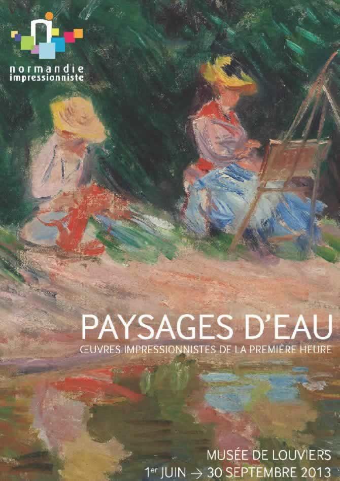 """""""Paysages d'eau, œuvres impressionnistes de la première heure"""" au musée de #Louviers du 1er juin au 30 septembre 2013"""