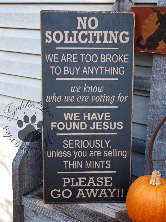 NO SOLICITING, Primitive Wood Wall Sign, Word Art.  I think I need one of these - it would save so much time.