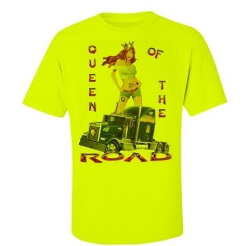Queen of The Road Hi Vis Work T-Shirt $A47.50 Sizes: S-5XL Back print your choice of name & number with our logo, or simply our logo. Custom made to customer preference.  http://www.wildsteel.com.au/queen-of-the-road-hi-vis/