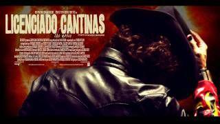 LICENCIADO CANTINAS the movie - YouTube