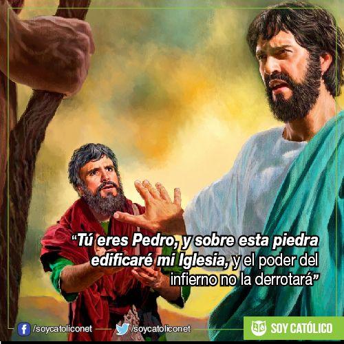 """""""Tú eres Pedro, y sobre esta piedra edificaré mi Iglesia, y el poder del infierno no la derrotará"""". (Mt 16, 13-20)"""