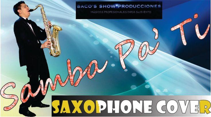 SAMBA PA' TI SHOW DE SAXO EN EL METROPOLITAN CLUB #SambaPaTi #Santana #Saxo #Saxophone #SaxofonistaenBogota #ShowdeSaxo #Wedding #BodasBogota  https://youtu.be/3e07Iz5xqnA www.bacosshowproducciones.com