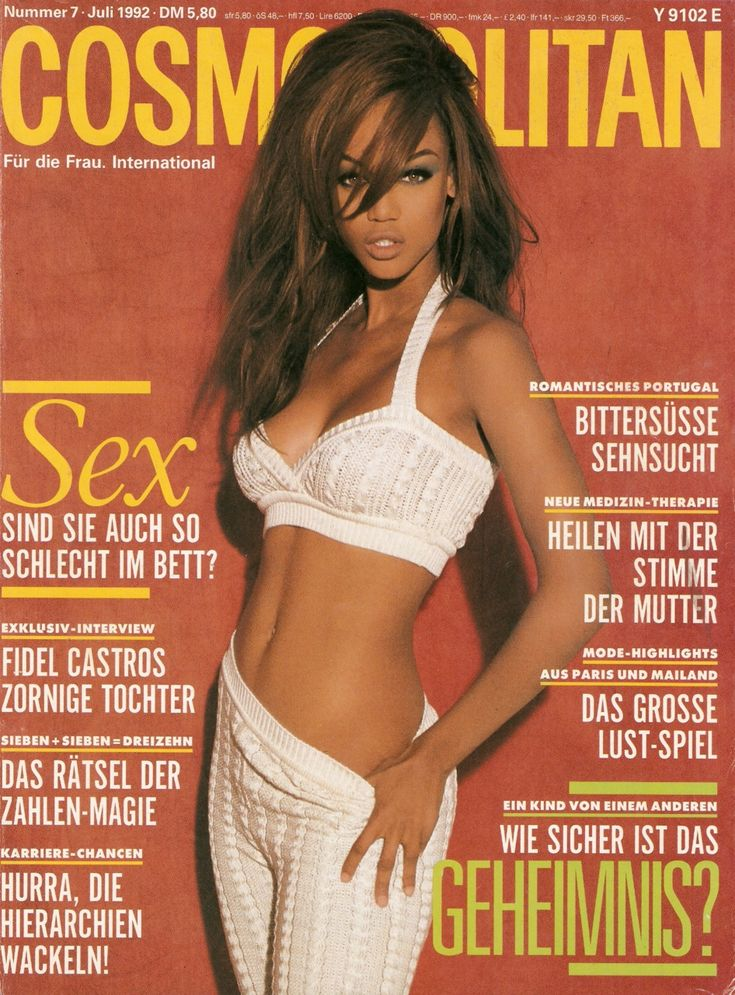 1992 Cosmo cover. Tyra Banks was a huge fashion icon during the 90s. Huge fan of Tyra. So gorgeous.