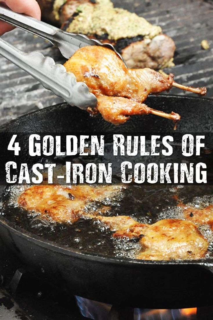 The 4 Golden Rules Of Cast Iron Cooking – With these 4 simple tips you'll be able to make your cast iron pans last a life time. Taking good care of your pans couldn't be any easier and you'll already have everything you need.