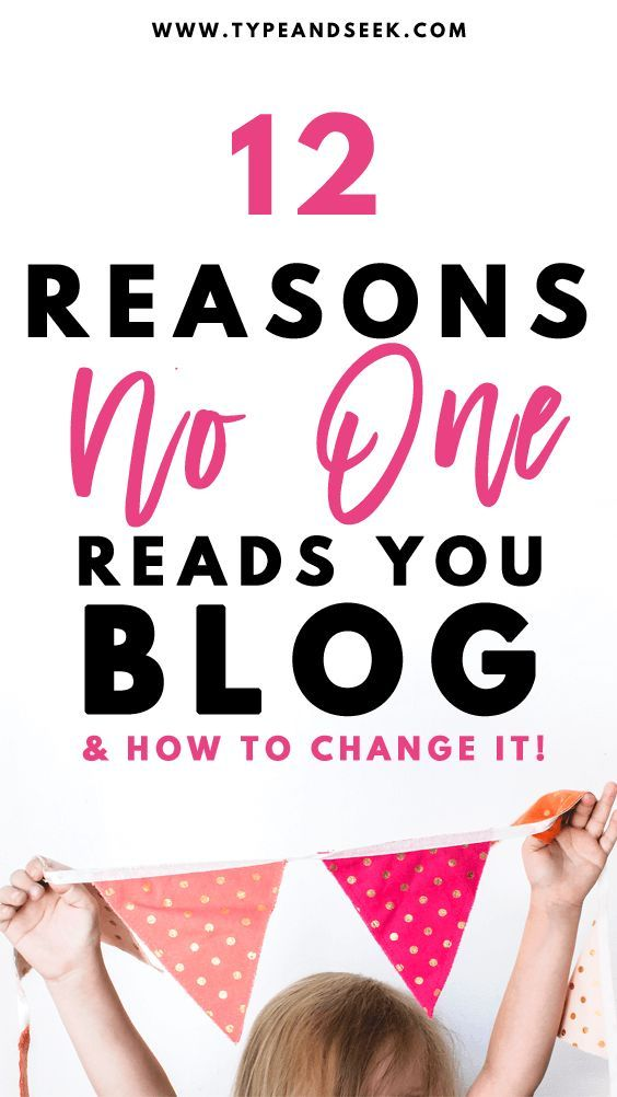 12 reasons no one reads your blog