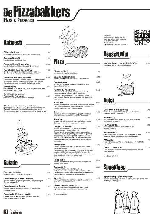 De Pizzabakkers - Menu Avond | Authentieke Italiaanse houtoven pizza. Alle pizza's worden uitsluitend belegd met verse seizoens- producten. Zie PDF.
