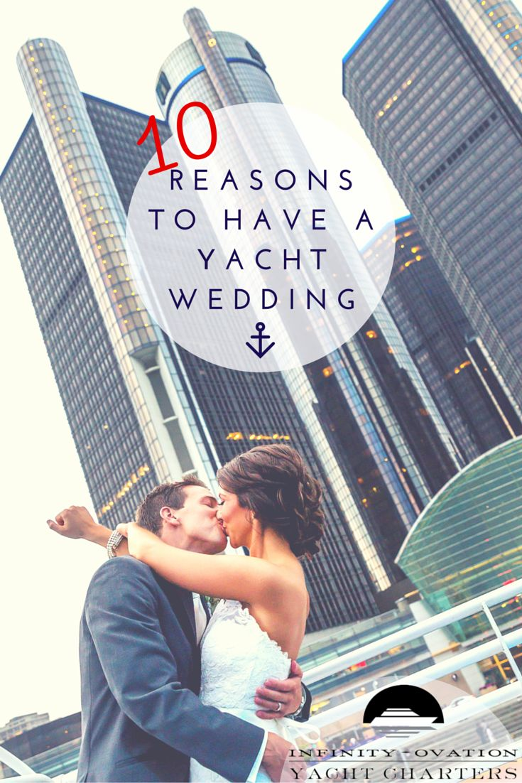 Choosing a wedding venue just got much easier! From ceremony to reception, Infinity and Ovation Yacht Charters has 10 reasons to get married on a yacht! | http://www.infinityandovation.com/10-reasons-to-have-a-yacht-wedding/?utm_source=Pinterest&utm_medium=cpc&utm_term=reasons_yacht_wedding&utm_content=text_link&utm_campaign=promo_pin
